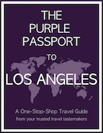 The Purple Passport To Los Angeles